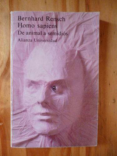 homo sapiens. de animal a semidios, bernhard rensch