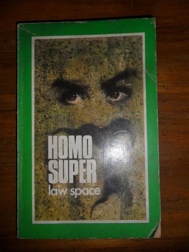 homo super  law space novela  ciencia ficcion. usado