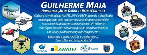 homologação completa anatel anac e decea para drone doc plas