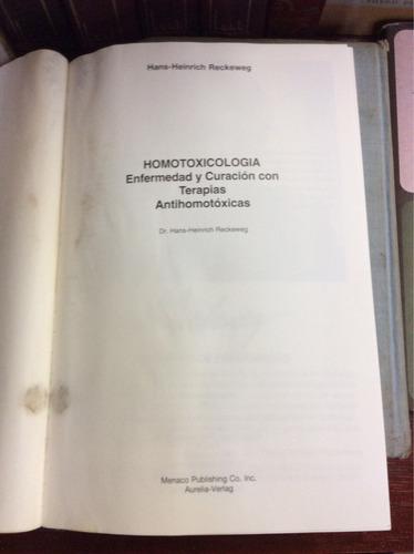 homotoxicología, enfermedades y curación con terapias antiho
