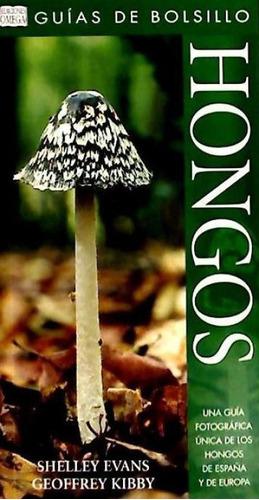 hongos. guia de bolsillo(libro botánica)