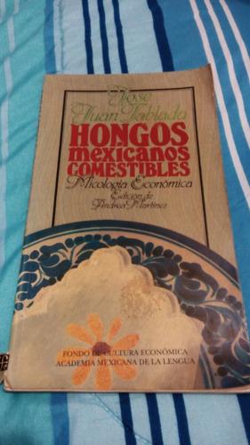 hongos mexicanos comestibles de josé juan tablada [zar]