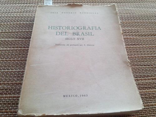 honório. historiografía del brasil. siglo xvii. 1963.