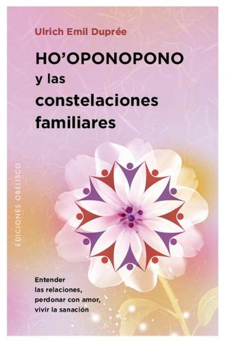 ho'oponopono y las constelaciones familiares(libro varios)