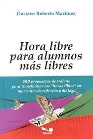 hora libre para alumnos más libres / martínez (envíos)
