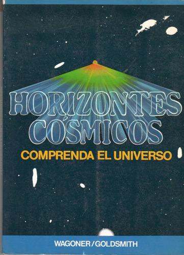 horizontes cósmicos - wagoner / goldsmith