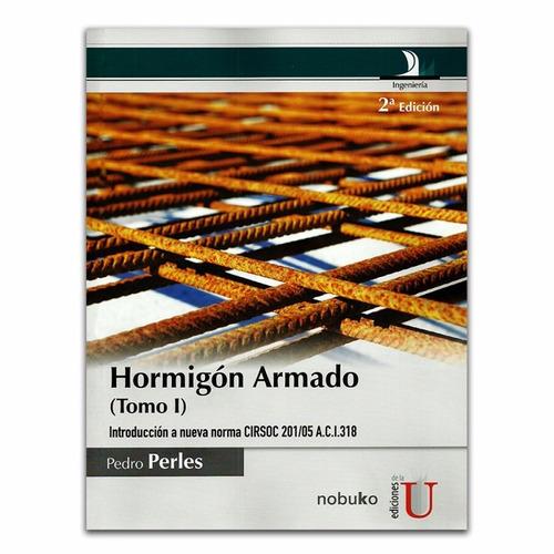 hormigón armado (tomo i) segunda edición / lemoine