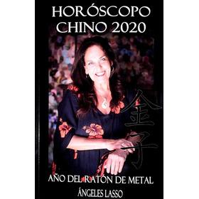 Horóscopo Chino 2020 / Ángeles Lasso (envíos)