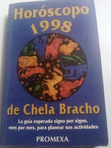 horóscopos 1998 chela bracho completo