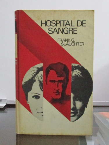hospital de sangre por frank g. slaughter