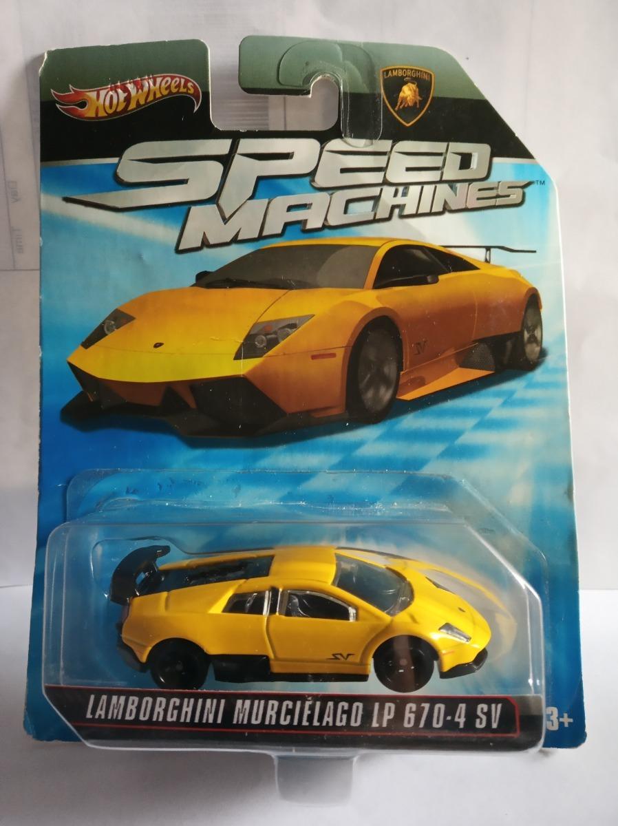 Hot Wheels Speed Machines Lamborghini Murcielago Lp 670 4 Sv