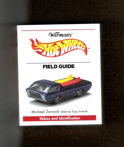 hot wheels - warmans field guide