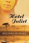 hotel juliet; belinda seaward