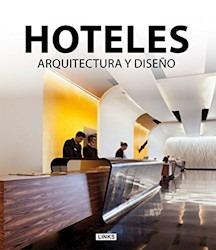 hoteles arquitectura y diseño - xavier broto - ed links