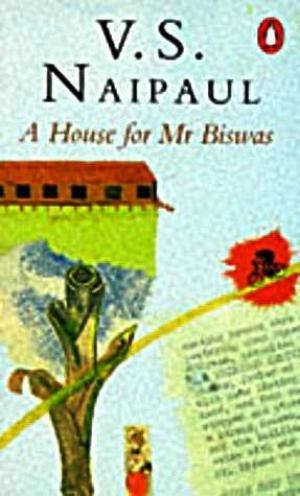 house for mr biswas a de naipaul v s