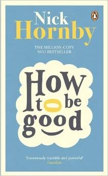 how to be good penguin **new edition  de hornby nick
