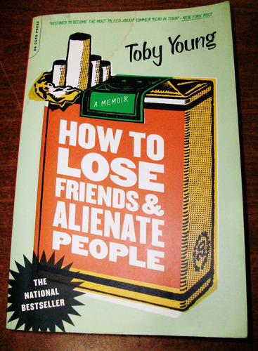 how to lose friends & alienate people - toby young