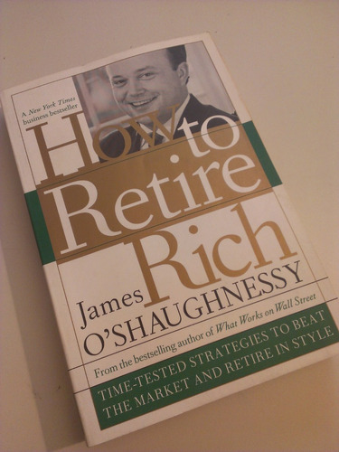 how to retire rich o'shaughnessy james padre rico economia