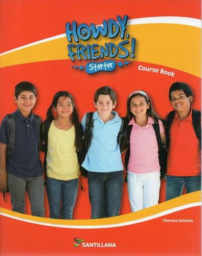 howdy friends starter - santillana