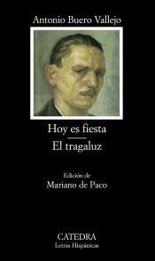 hoy es fiesta; el tragaluz(libro filología española)