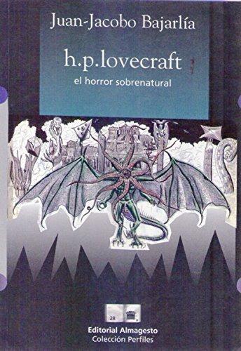 h.p. lovecraft el horror sobrenatural - bajarlia, j.j.