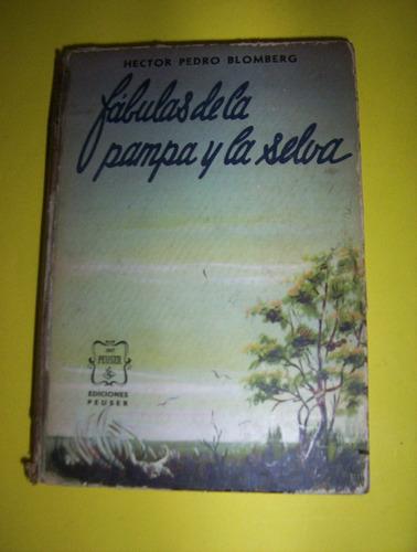 h.p.blomberg-fabulas de la pampa y la selva -peuser