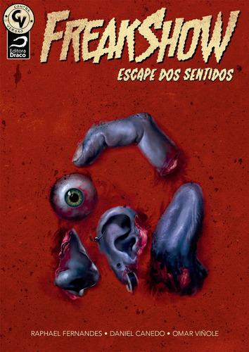 hq freak show escape dos sentidos