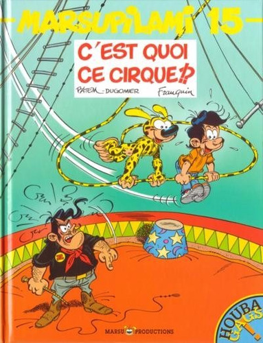 hq marsupilami  c est quoi ce cirque? 15  franquin  ano 2001