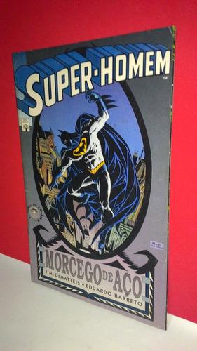 hq super- homem morcego de aço j. m dematteis eduardo barret