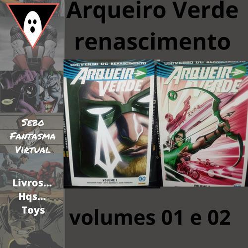 hqs arqueiro verde renascimento volumes 01 e 02 mxthq