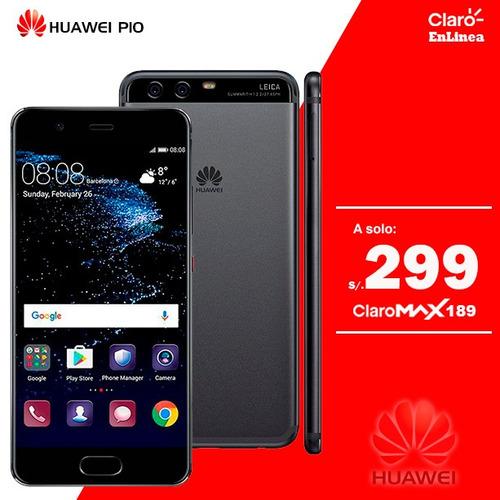 huawei p10 a 299 soles plan claro max 189 portabilidad