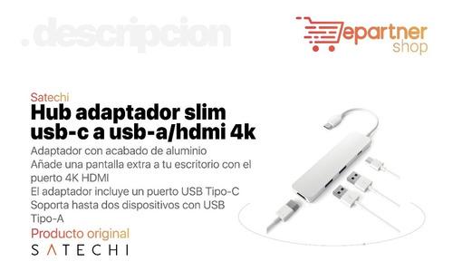 hub adaptador slim usb-c a usb-a/ hdmi 4k/ usb-c - / satechi