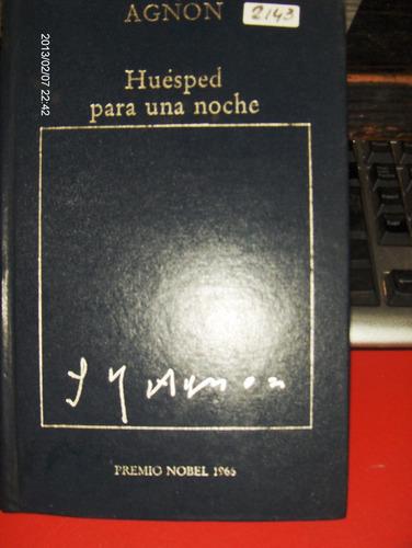 huesped para una noche agnon premio nobel 2001