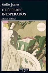 huespedes inesperados - sadie jones - tusquets