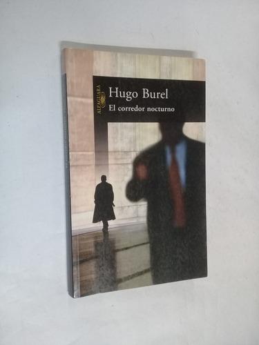 hugo burel  el corredor nocturno - novela