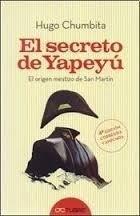 hugo chumbita - el secreto de yapeyú . san martin mestizo