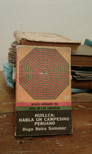 huillca habla un campesino peruano hugo neira samanez