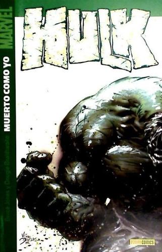 hulk 03: muerto como yo(libro otros superh¿roes)