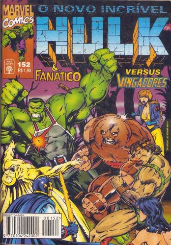 hulk nº 152 - vingadores homem de ferro - ed. abril - fev/96