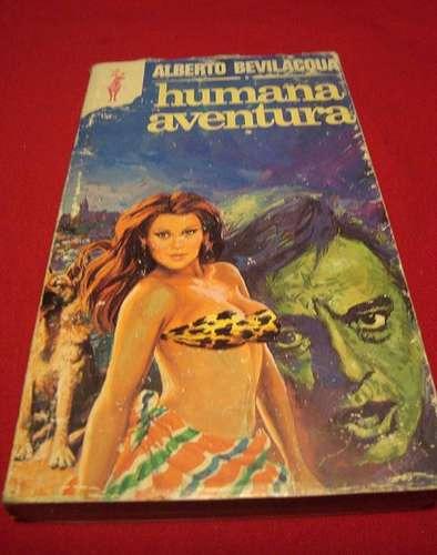 humana aventura , alberto beilacqua