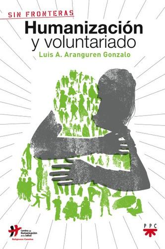 humanizacion y voluntariado(libro sociología)