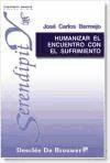 humanizar el encuentro con el...(libro )