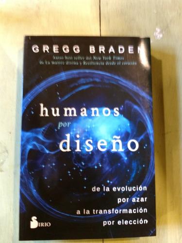 humanos por diseño gregg braden