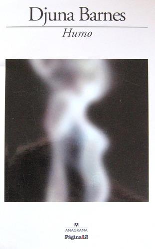 humo, djuna barnes, ed. anagrama