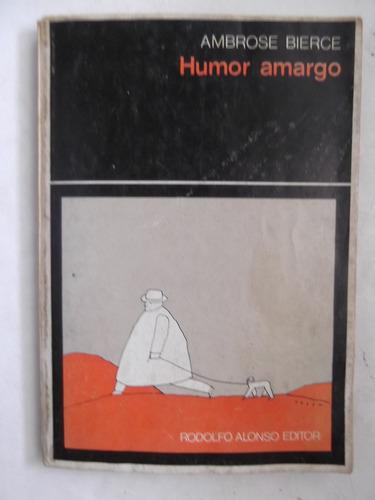 humor amargo ambrose bierce antologia de humor negro