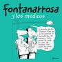 Fontanarrosa Y Los Médicos - Roberto Fontanarrosa