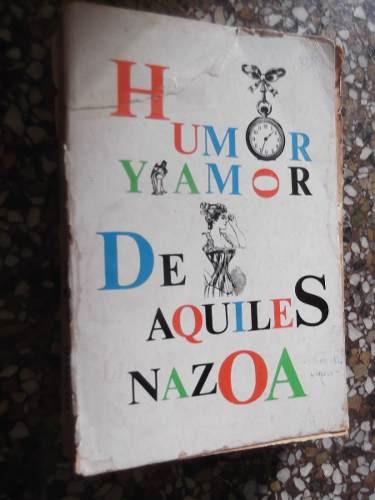 humor y amor de aquiles nazoa libreria piñango tapa blanda