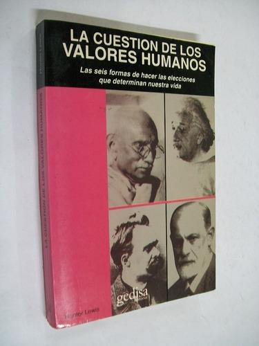 hunter lewis la cuestion de los valores humanos - filosofia