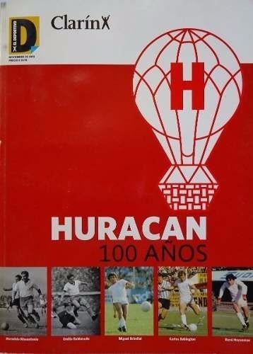 huracan, cien años de historia. libro de clarin de coleccion