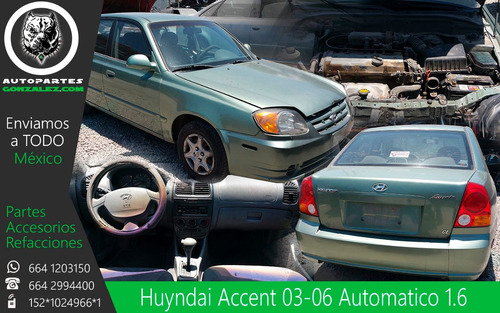 hyundai accent 03-06  auto partes repuestos refacciones